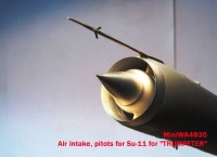 MiniWA4835   Air intake, pitots for Su-11 for «TRUMPETER» (attach4 23162)