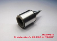 MiniWA4845    Air intake, pitots for MiG-21BIS for «EDUARD» (attach2 23186)