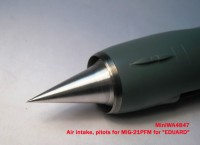 MiniWA4847    Air intake, pitots for MiG-21PFM for «EDUARD» (attach5 23202)