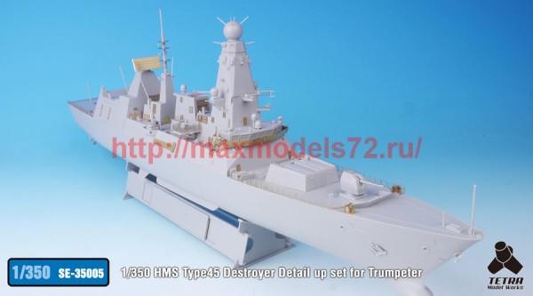 TetraSE-35005   1/350 HMS Type45 Destroyer Detail up set for Trumpeter (thumb36575)