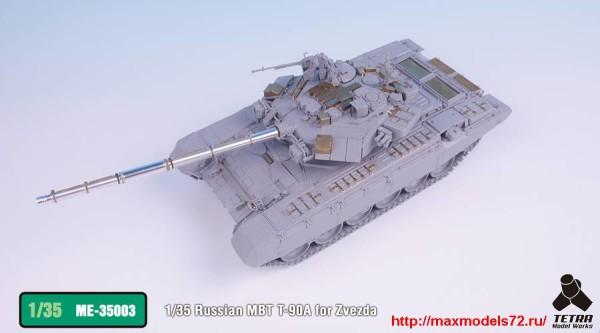 TetraME-35003   1/35 Russian MBT T-90A for Zvezda (thumb33180)