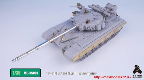 TetraME-35009   1/35 T-64A 1981Mod for Trumpeter (thumb33199)