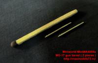 MiniWA4859a   MG-17 gun barrel ( 2 pieces ) (attach1 32406)