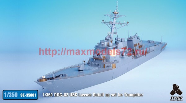 TetraSE-35001   1/350 DDG-82 USS Lassen Detail up set for Trumpeter (thumb36536)