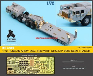 TetraME-72009   1/72 Russian MAZ-7410 w/ChMZAP-9990 Semi-Trailer  for Modelcollect (attach9 32230)