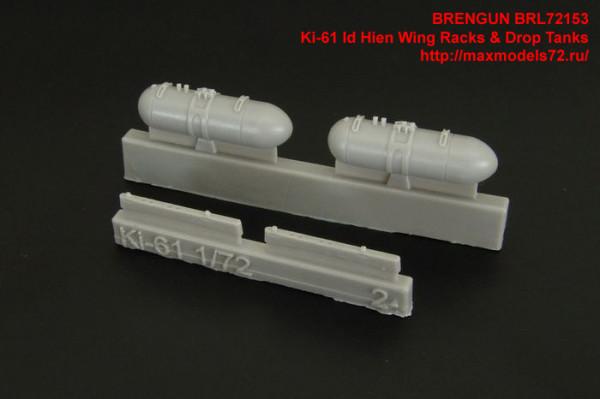 BRL72153   Ki-61 Id Hien Wing Racks & Drop Tanks (thumb34206)