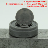 OKBS72400   Commander cupola for Tiger I, early (4 per set) (attach3 37062)