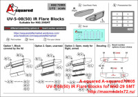 A-squared72005   UV-5-08(50) IR Flare Blocks for MiG-29 SMT. (attach1 40460)