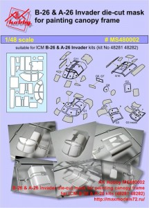 AK Hobby MS480002   B-26 & A-26 Invader die-cut mask for painting canopy frame  for ICM B-26 & A-26 kits (48281 48282) (attach2 42909)