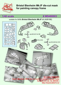 AK Hobby MS480003   Bristol Blenheim Mk.IF die-cut mask for painting canopy frame  for Airfix kit (cat. No A09186 ) (attach2 42920)