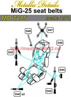 MD7215   MiG-25. Seat belts (attach3 45916)
